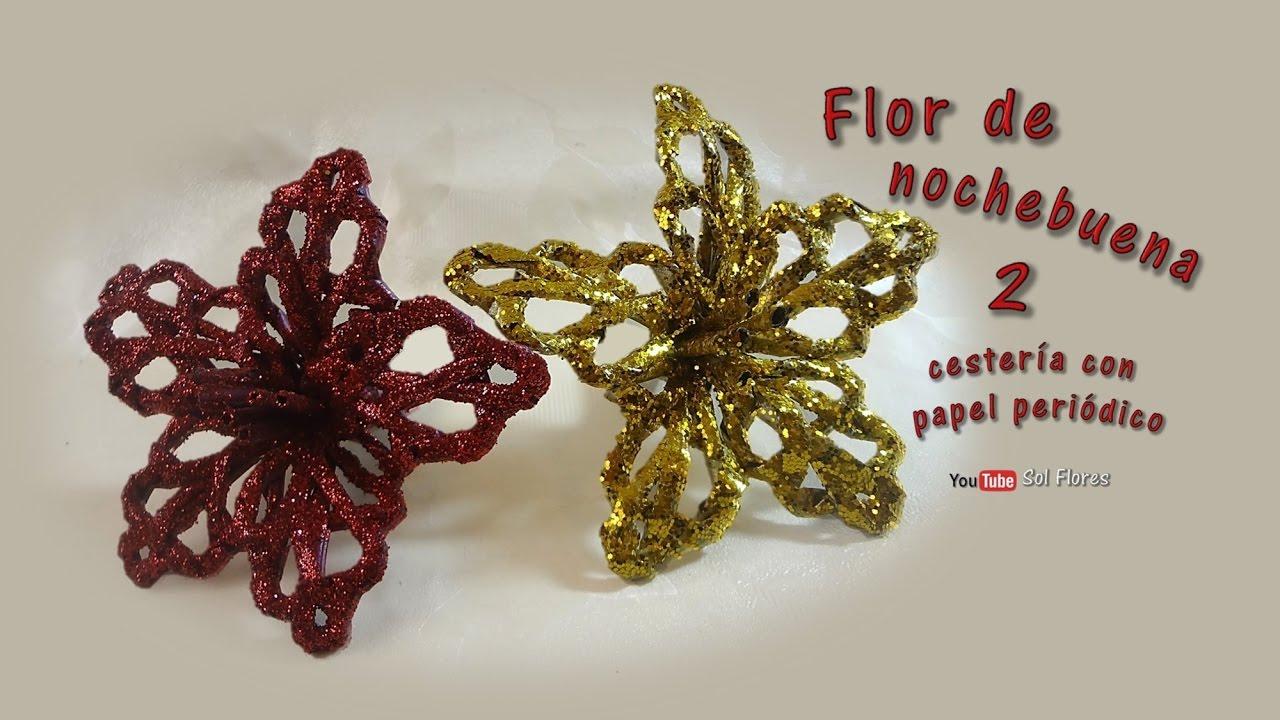 Flor de nochebuena manualidades recicladas de cester a - Manualidades recicladas para decorar ...